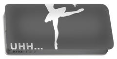 Why Do I Ballet Why Do You Breathe T-shirt Portable Battery Charger