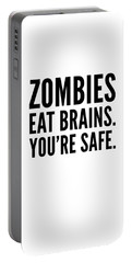 Zombies Eat Brains Youre Safe Funny Humor Love Zombies Halloween Scary Zombies Secret Santa Portable Battery Charger