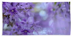 Peace Comes From Within Beach Sheet by Olga Hamilton
