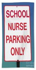 School Nurse Parking Sign  Beach Sheet