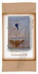 Beach Towel featuring the photograph Fountain Of Life by Larry Bishop