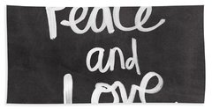 Peace And Love Beach Towel