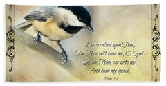 Chickadee With Verse Beach Towel by Debbie Portwood