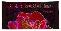 A Friend Loves At All Times Beach Towel