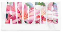 Aloha Tropical Plumeria Typography Beach Towel