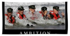Ambition Inspirational Quote Beach Towel
