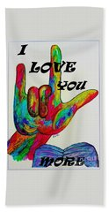 American Sign Language I Love You More Beach Sheet by Eloise Schneider