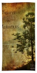 Believe In Miracles - With Text			 Beach Towel by Claudia Ellis