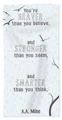 Braver Stronger Smarter Beach Towel by Heather Applegate