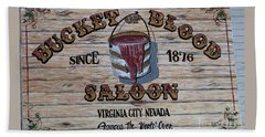 Bucket Of Blood Saloon 1876 Beach Sheet by David Millenheft