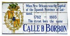 Calle D Borbon Beach Towel