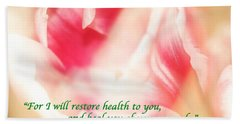 I Will Restore Health To You  Beach Towel