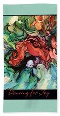 Beach Towel featuring the painting Dancing For Joy 2 by Brooks Garten Hauschild