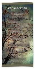 Desiderata Inspiration Over Old Textured Tree Beach Towel