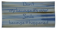 Don't Cry.....1 Beach Sheet by Wendy Wilton
