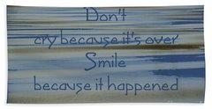 Don't Cry.....1 Beach Towel