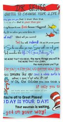 Dr Seuss - Quotes To Change Your Life Beach Towel