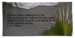 E.o. Wilson Quote Beach Sheet by Kathy Barney