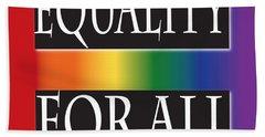Equality Rainbow Beach Sheet by Jamie Lynn