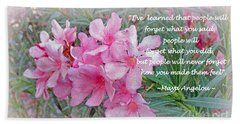 Flowers With Maya Angelou Verse Beach Sheet by Kay Novy