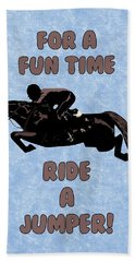 For A Fun Time Beach Towel