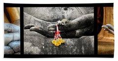 Hands Of Buddha Beach Towel