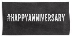 Happy Anniversary- Greeting Card Beach Towel