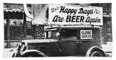 Happy Days Are Beer Again Beach Towel