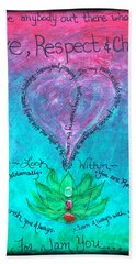 Healing Art - Love Respect And Cherish Me? Beach Towel by Absinthe Art By Michelle LeAnn Scott