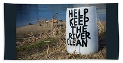Help Keep The River Clean Beach Sheet by Mary Lee Dereske