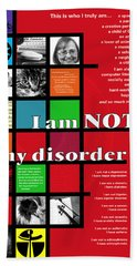 I Am Not My Disorder Beach Towel