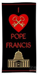 I Love Pope Francis Beach Towel