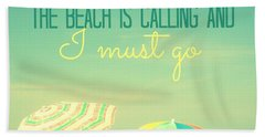 I Must Go Beach Towel