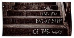 I Will Love You Beach Towel