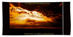 Inspirational It's Always Darkest Just Before Dawn Beach Sheet