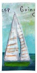 Keep Going- Sailboat Painting Beach Towel
