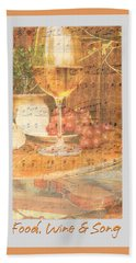 Food Wine And Song Beach Towel by Brooks Garten Hauschild