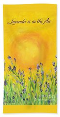 Lavender In The Air Beach Towel by Val Miller