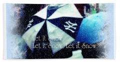 Let It Snow - Happy Holidays - Ny Yankees Holiday Cards Beach Towel