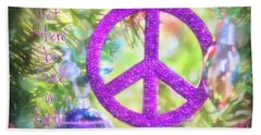 Let There Be Peace On Earth Beach Towel
