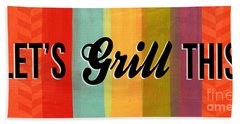 Let's Grill This Beach Towel