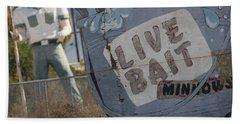 Live Bait And The Man Beach Towel
