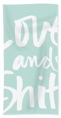 Love And Shit -greeting Card Beach Towel
