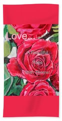 Love... A Beautiful Rose With Thorns Beach Towel by Kimberlee Baxter