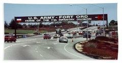 Main Gate 7th Inf. Div Fort Ord Army Base Monterey Calif. 1984 Pat Hathaway Photo Beach Towel