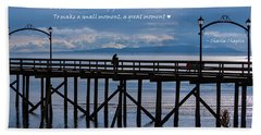 Beach Towel featuring the photograph Make A Small Moment A Great Moment by Jordan Blackstone