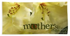 Beach Towel featuring the photograph Mothers Day by Jean OKeeffe Macro Abundance Art