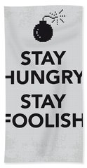 My Stay Hungry Stay Foolish Poster Beach Towel by Chungkong Art
