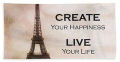 Paris Eiffel Tower Sepia Photography - Paris Eiffel Tower Typography Life Quotes Beach Towel