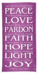 Prayer Of St Francis - Victorian Radiant Orchid Beach Towel by Ginny Gaura